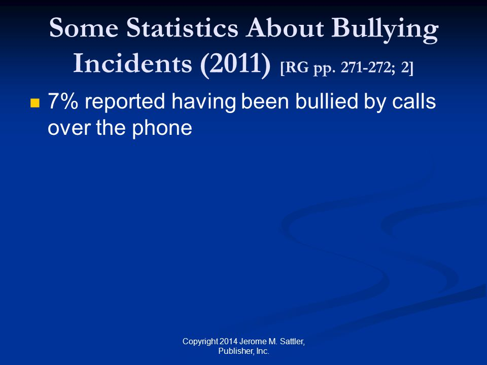 Some Statistics About Bullying Incidents (2011) [RG pp. 271-272; 2]